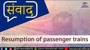 Resumption of Passenger Trains